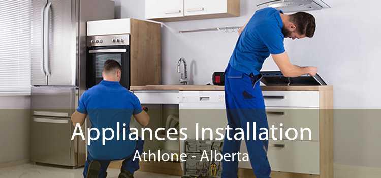 Appliances Installation Athlone - Alberta