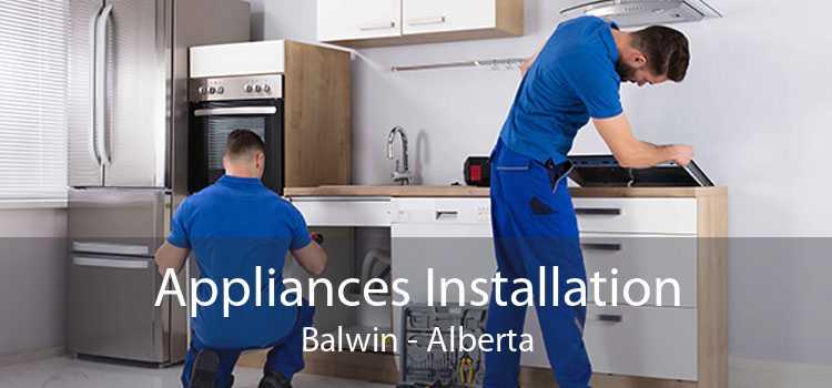 Appliances Installation Balwin - Alberta