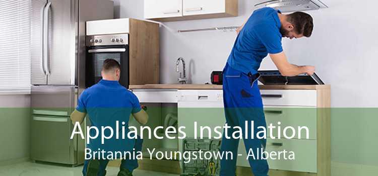 Appliances Installation Britannia Youngstown - Alberta