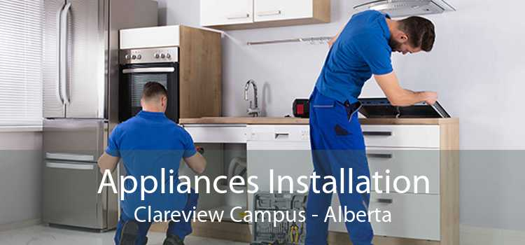 Appliances Installation Clareview Campus - Alberta
