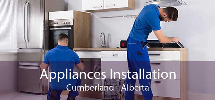 Appliances Installation Cumberland - Alberta