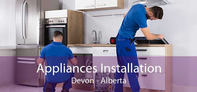 Appliances Installation Devon - Alberta