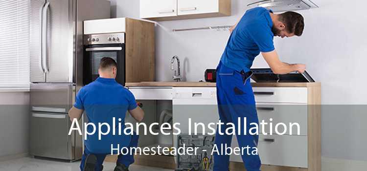 Appliances Installation Homesteader - Alberta