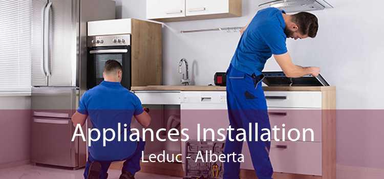 Appliances Installation Leduc - Alberta