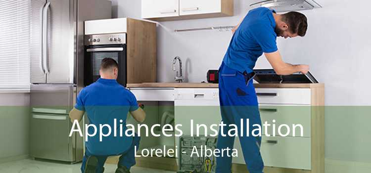 Appliances Installation Lorelei - Alberta