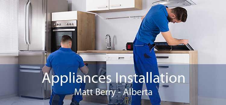 Appliances Installation Matt Berry - Alberta