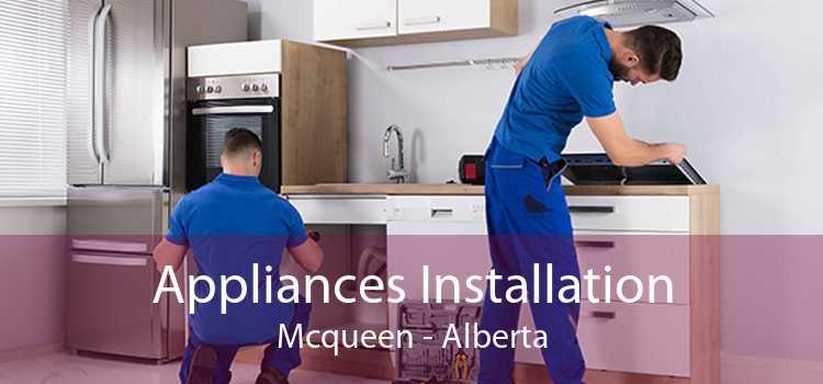 Appliances Installation Mcqueen - Alberta