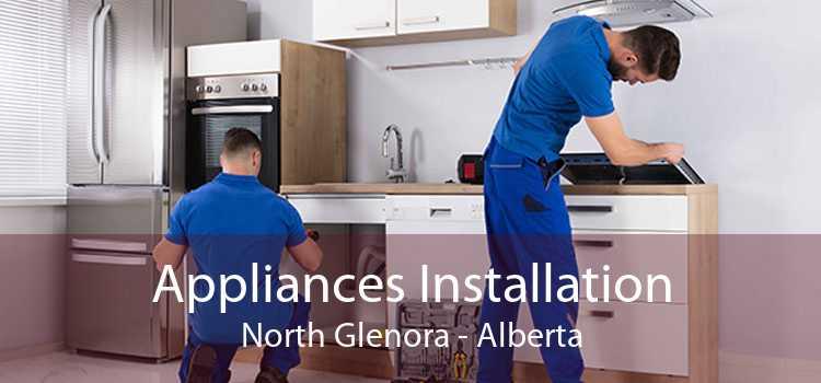 Appliances Installation North Glenora - Alberta