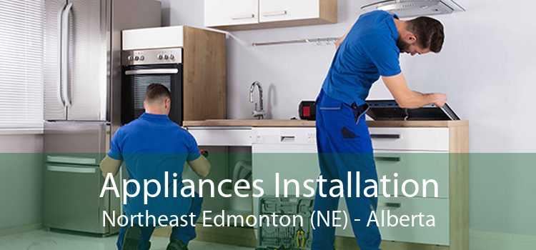 Appliances Installation Northeast Edmonton (NE) - Alberta