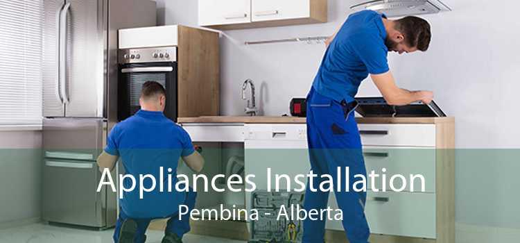 Appliances Installation Pembina - Alberta