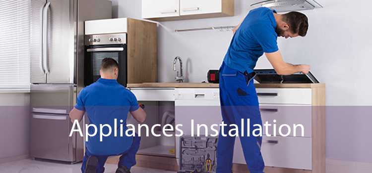Appliances Installation