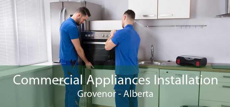 Commercial Appliances Installation Grovenor - Alberta