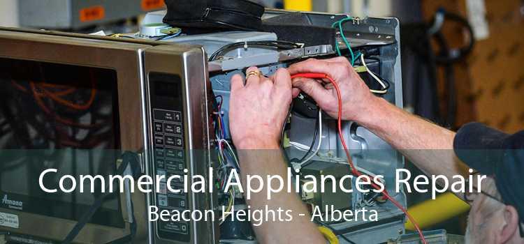 Commercial Appliances Repair Beacon Heights - Alberta