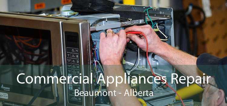 Commercial Appliances Repair Beaumont - Alberta