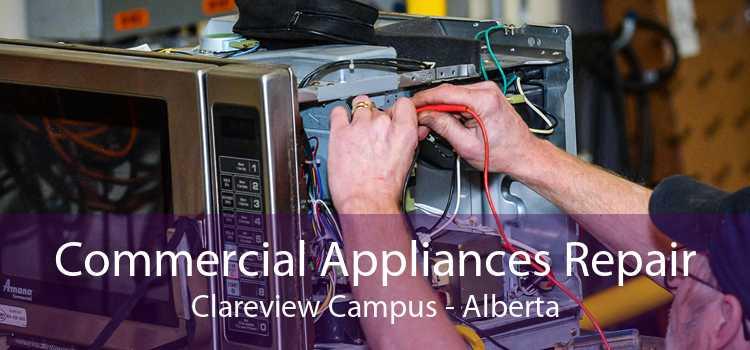 Commercial Appliances Repair Clareview Campus - Alberta