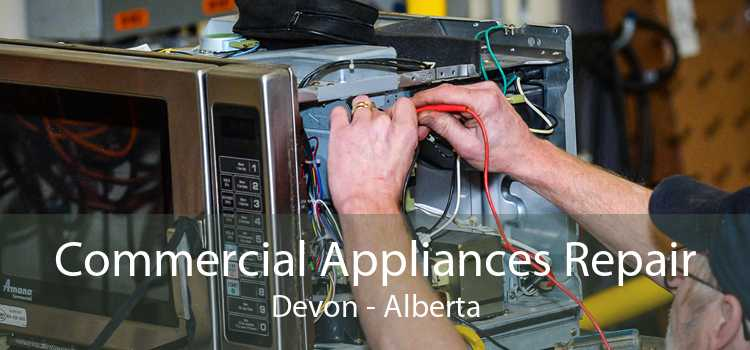 Commercial Appliances Repair Devon - Alberta