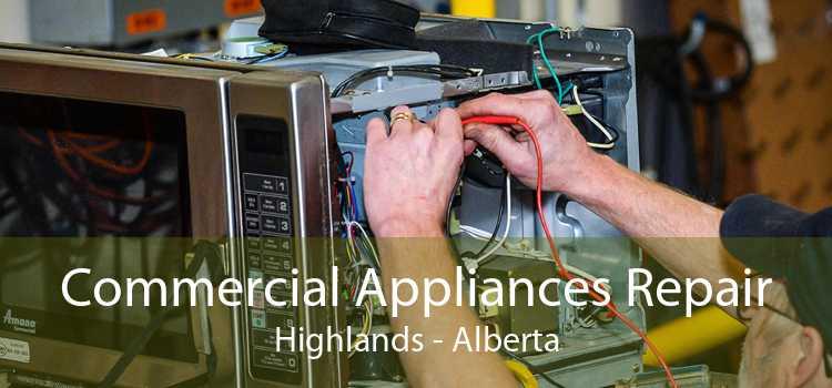 Commercial Appliances Repair Highlands - Alberta