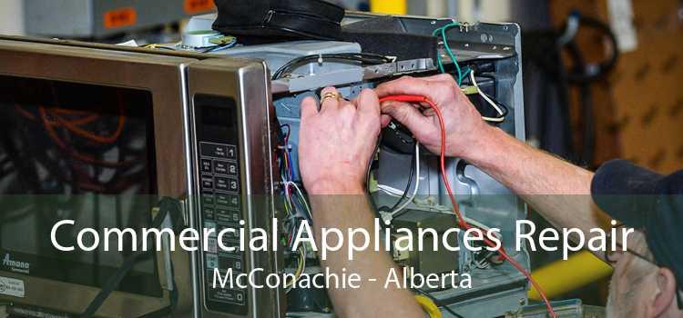 Commercial Appliances Repair McConachie - Alberta