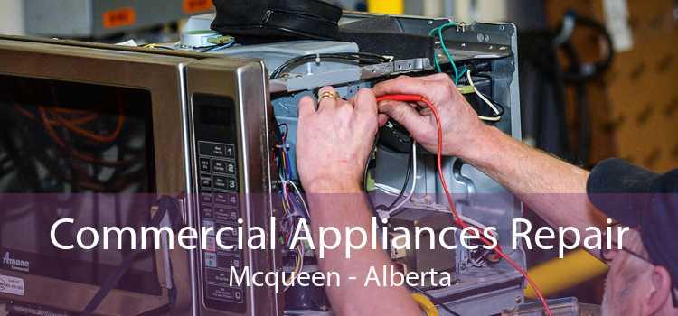 Commercial Appliances Repair Mcqueen - Alberta