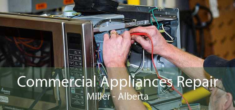 Commercial Appliances Repair Miller - Alberta