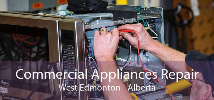 Commercial Appliances Repair West Edmonton - Alberta