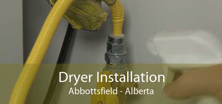 Dryer Installation Abbottsfield - Alberta