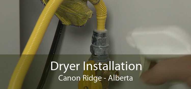Dryer Installation Canon Ridge - Alberta
