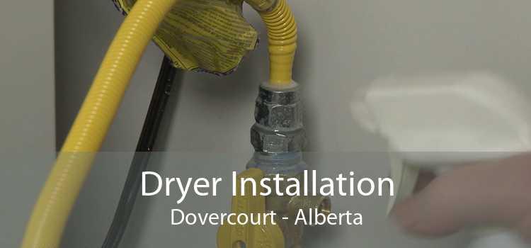 Dryer Installation Dovercourt - Alberta