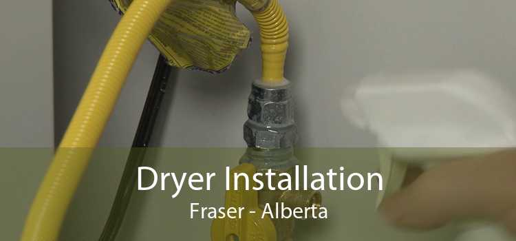 Dryer Installation Fraser - Alberta