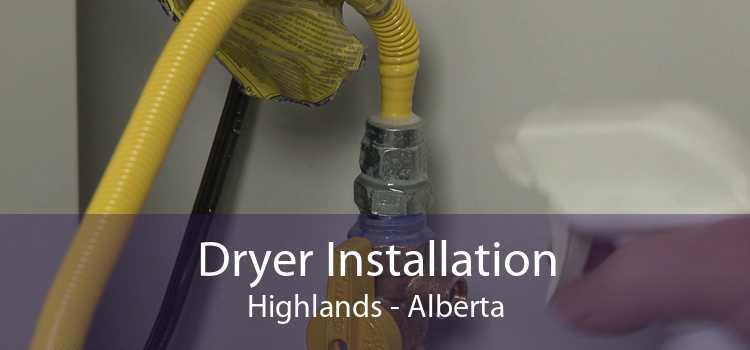 Dryer Installation Highlands - Alberta