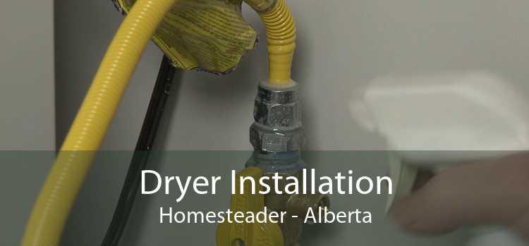 Dryer Installation Homesteader - Alberta