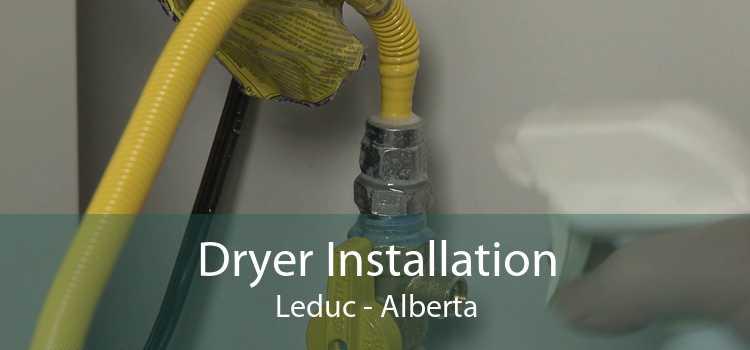 Dryer Installation Leduc - Alberta