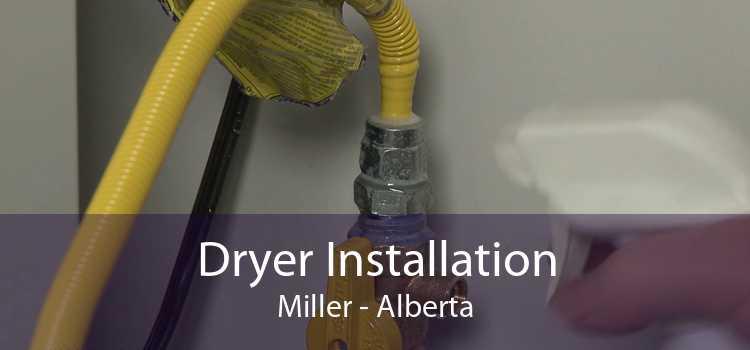 Dryer Installation Miller - Alberta
