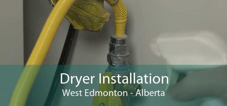 Dryer Installation West Edmonton - Alberta