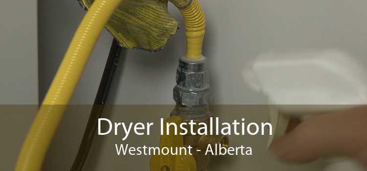 Dryer Installation Westmount - Alberta