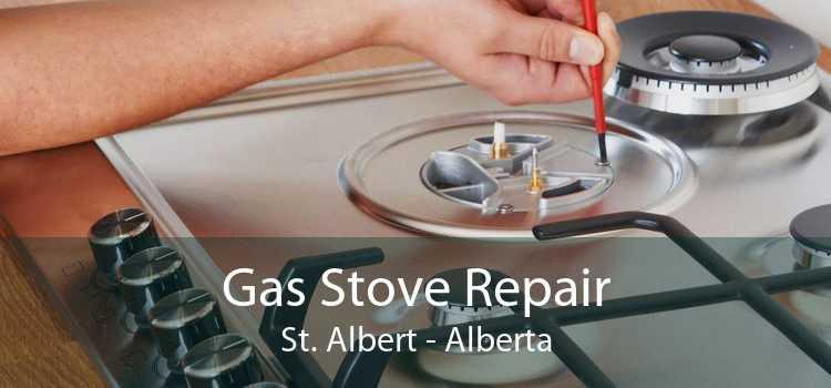 Gas Stove Repair St. Albert - Alberta