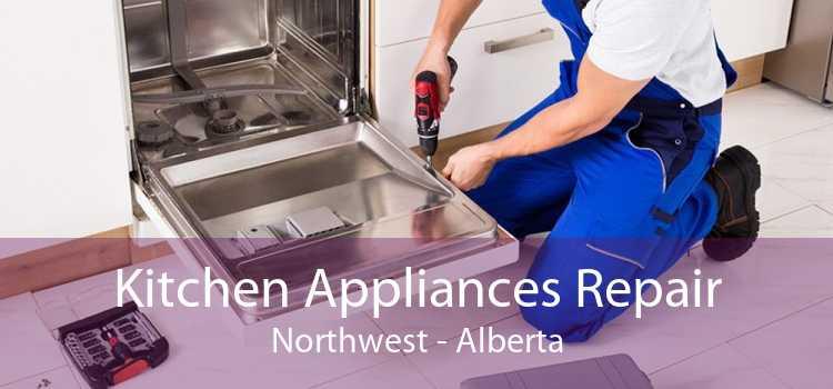Kitchen Appliances Repair Northwest - Alberta