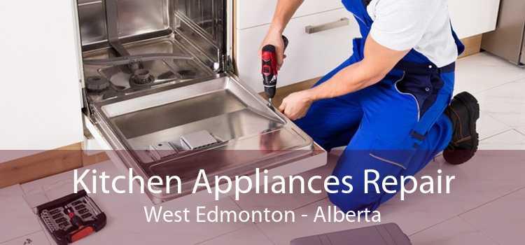 Kitchen Appliances Repair West Edmonton - Alberta