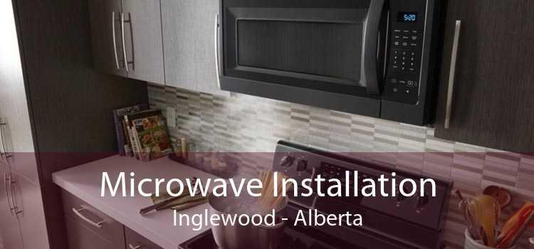 Microwave Installation Inglewood - Alberta