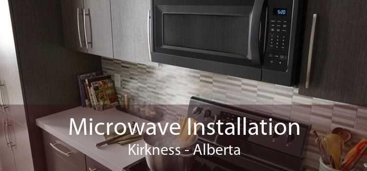 Microwave Installation Kirkness - Alberta