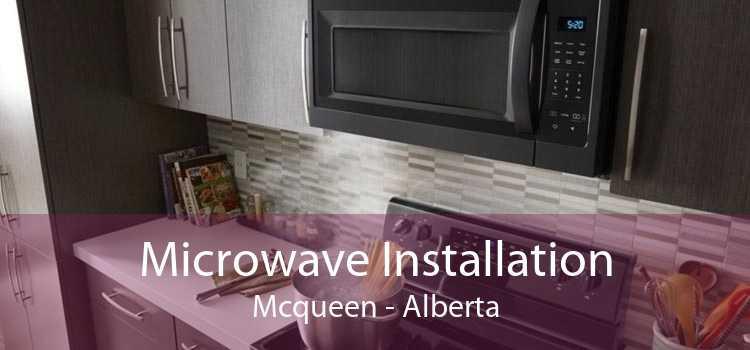 Microwave Installation Mcqueen - Alberta
