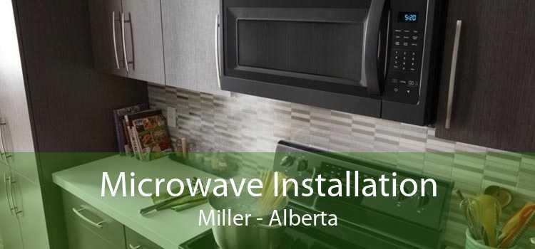 Microwave Installation Miller - Alberta