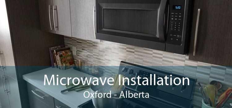 Microwave Installation Oxford - Alberta