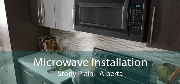 Microwave Installation Stony Plain - Alberta