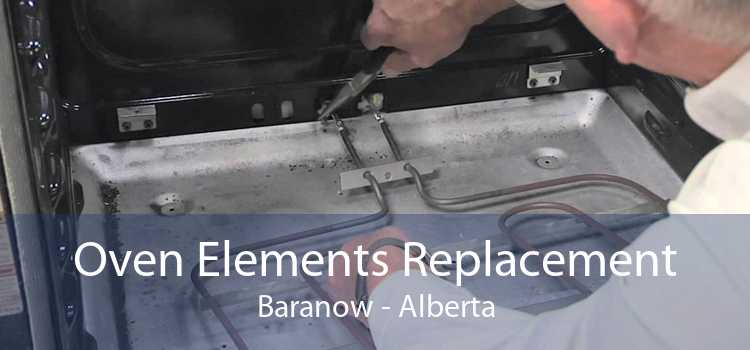 Oven Elements Replacement Baranow - Alberta