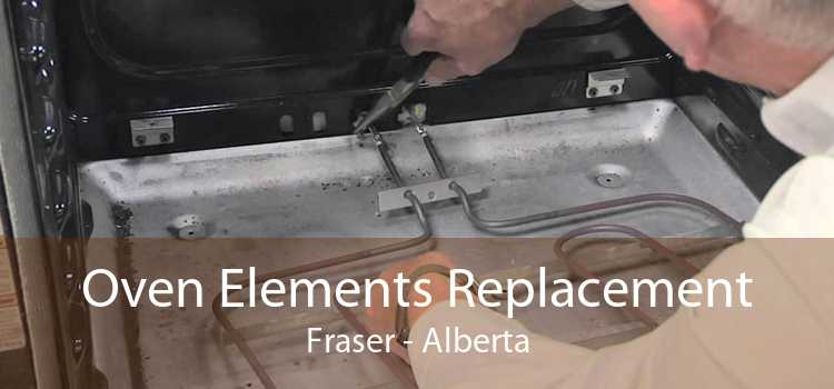 Oven Elements Replacement Fraser - Alberta