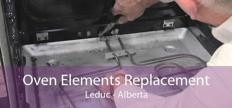 Oven Elements Replacement Leduc - Alberta