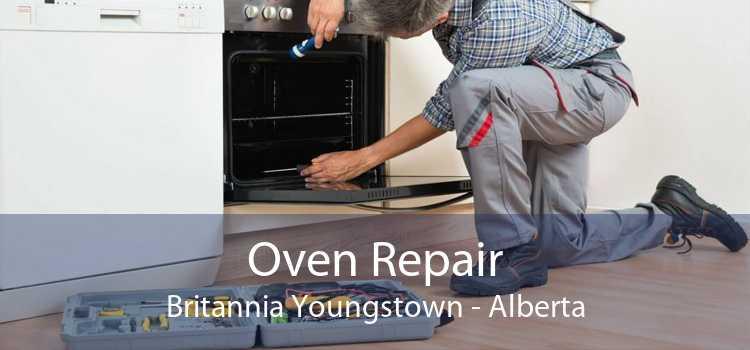Oven Repair Britannia Youngstown - Alberta