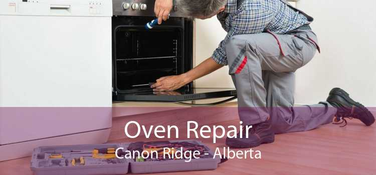 Oven Repair Canon Ridge - Alberta