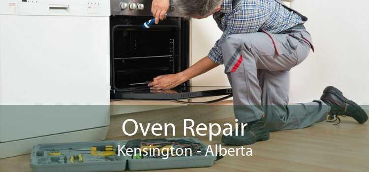 Oven Repair Kensington - Alberta
